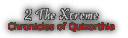 2 The Xtreme - Chronicles of Quizorthia Logo